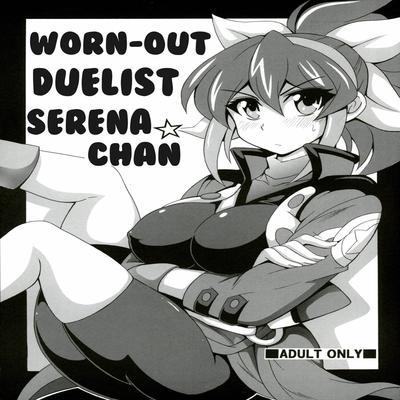 Yu-Gi-Oh Arc-V dj - Worn-Out Duelist Serena-chan